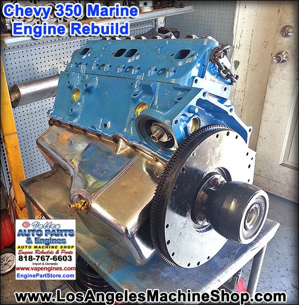chevy marine engine rebuilds los angeles machine shop engine rebuilderauto parts store