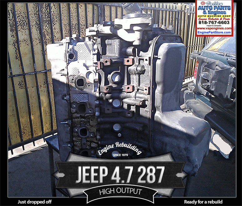 Jeep 4 7 ho engine drop off for rebuild los angeles for Toyota 4 7 v8 crate motor