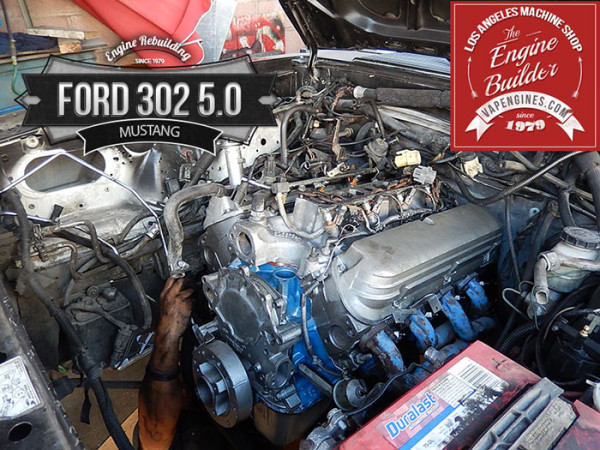 Ford Mustang 302 5.0 rebuilt engine install