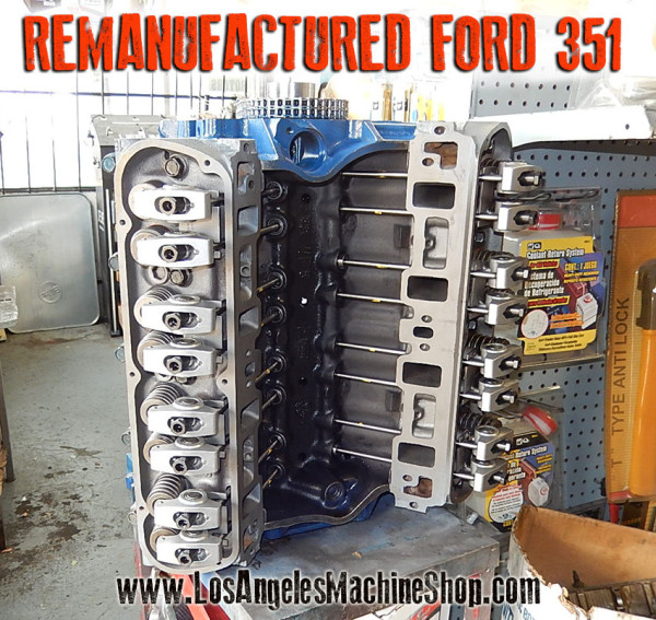 rebuilt ford 351 windsor long block