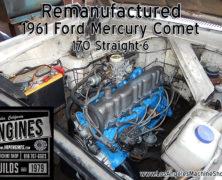61 Mercury Comet 170 Straight 6 Rebuilt Engine