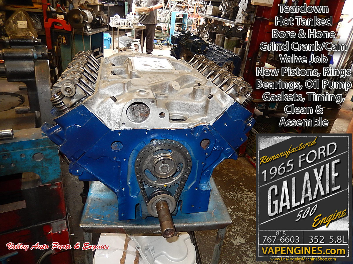 Complete rebuild 65 Ford 352 Galaxie 5.8 engine