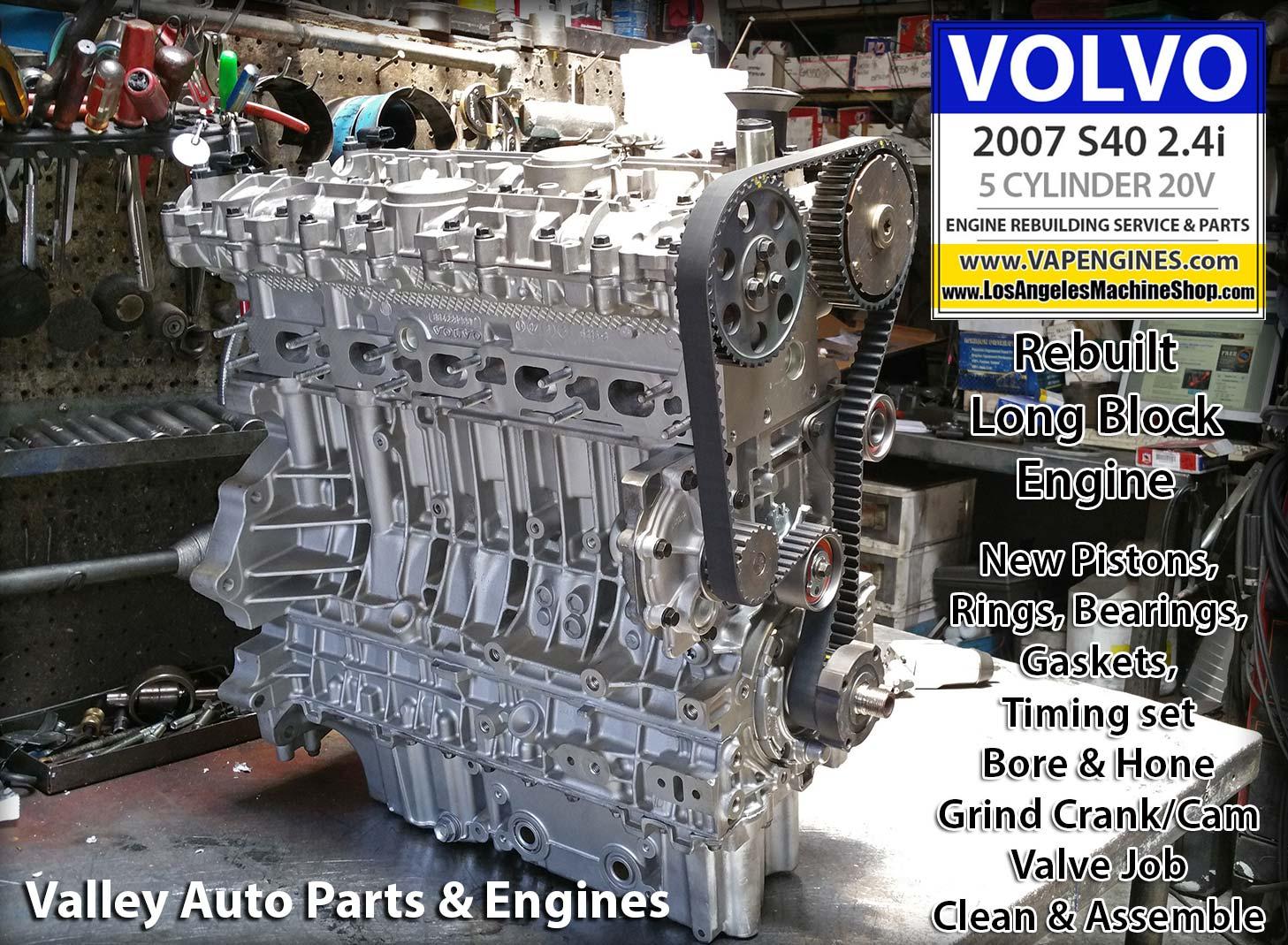 07 Volvo S40 2.4i Engine Rebuild