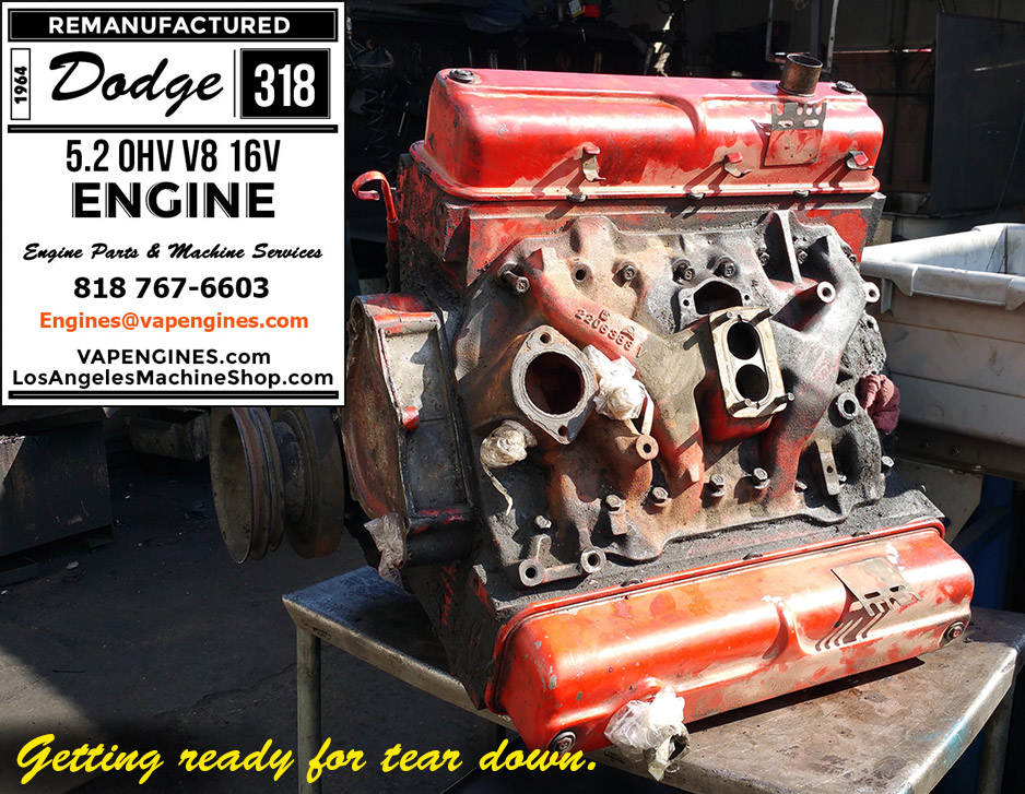 64 dodge 318 engine rebuild service los angeles machine. Black Bedroom Furniture Sets. Home Design Ideas