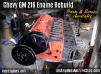 Chevy GM 216 Machine Shop services