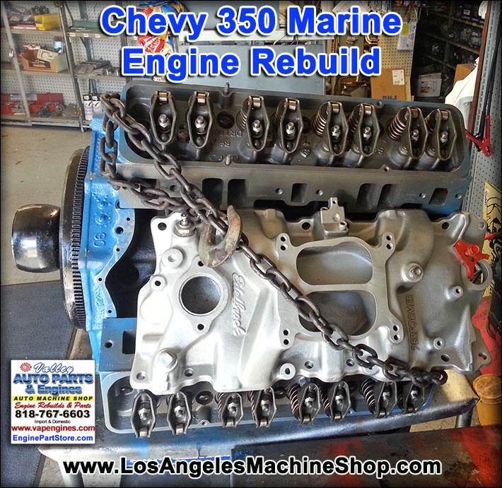 Remanufactured Chevy 350 Marine Engine Los Angeles Rebuild Your
