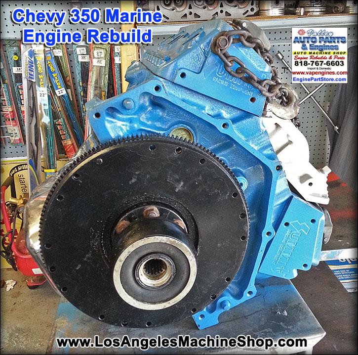 Chevy Marine Engine Rebuilds Los Angeles Machine Shop