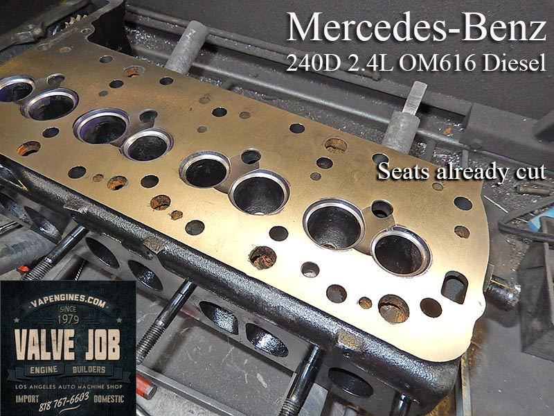 Mercedes 240d diesel valve job los angeles machine shop for Mercedes benz mechanic jobs