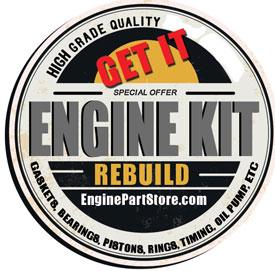 Get engine rebuild kits