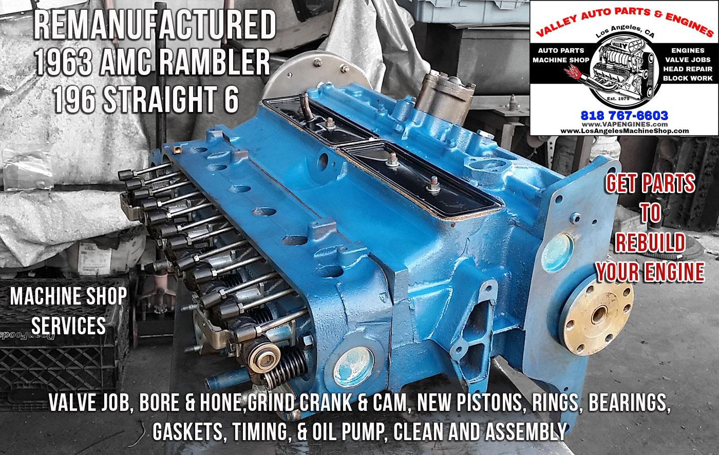 63' AMC Rambler 196 3.2 Remanufactured Engine - Los Angeles Machine Shop- Engine Rebuilder|Auto ...