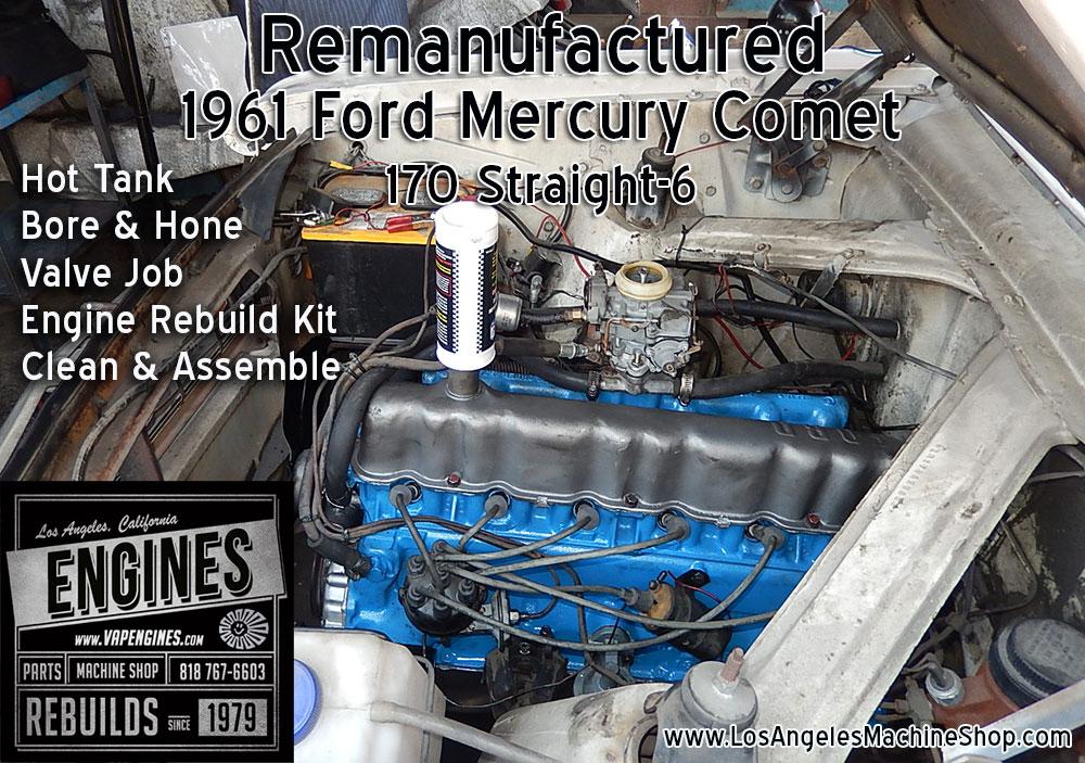 Remanufactured 61 Mercury Comet 170 engine