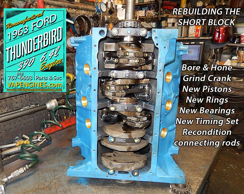 Short Block Rebuild Ford Thunderbird