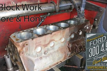 Ford 300 4.9L Block Work