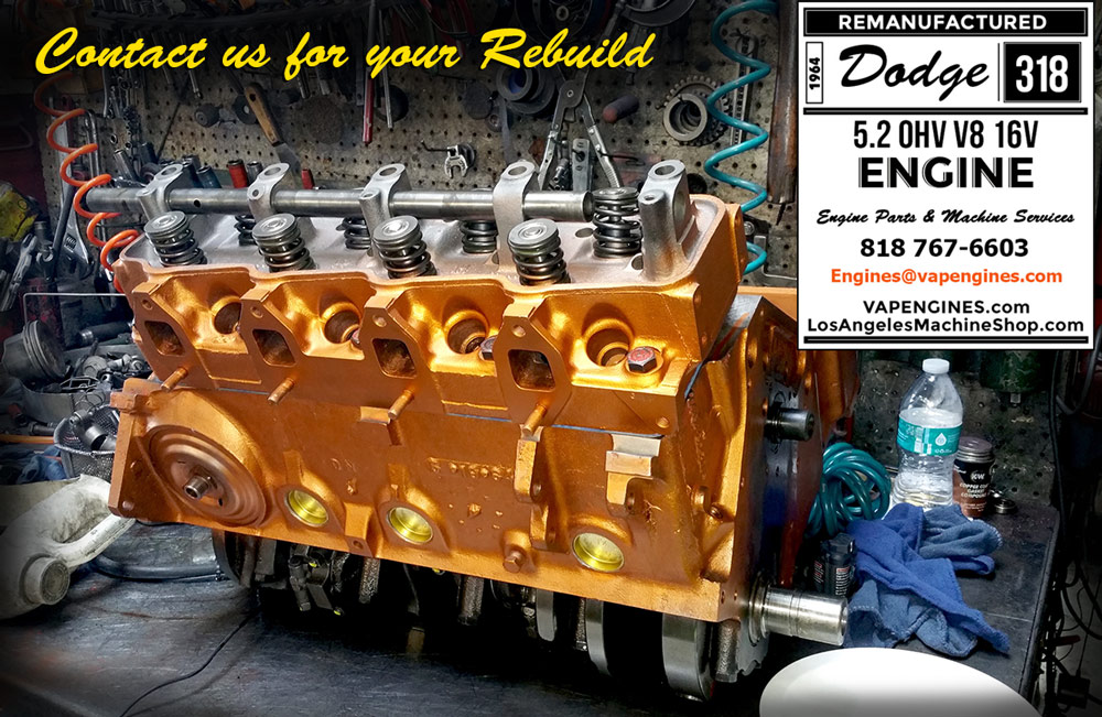 64 Dodge 318 Engine Rebuild Service Los Angeles Machine
