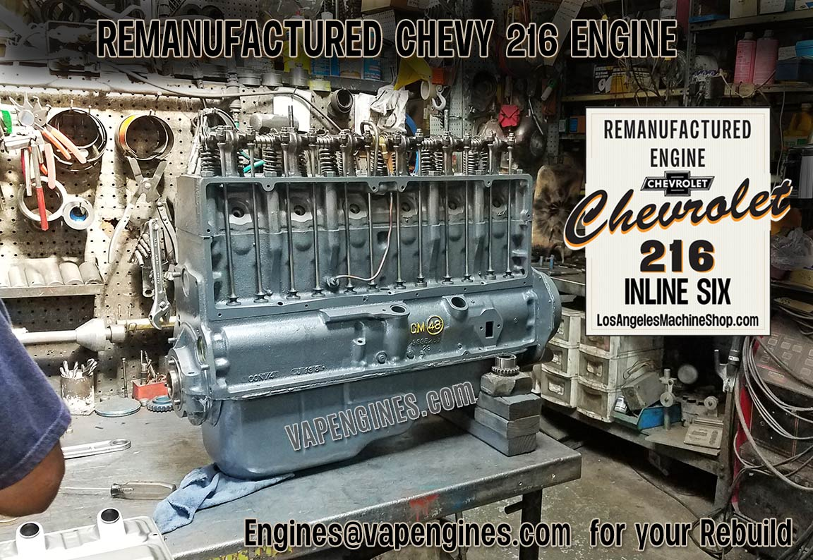 Engine Machine Shop >> Remanufactured Chevy 216 Engine Builder Inline 6